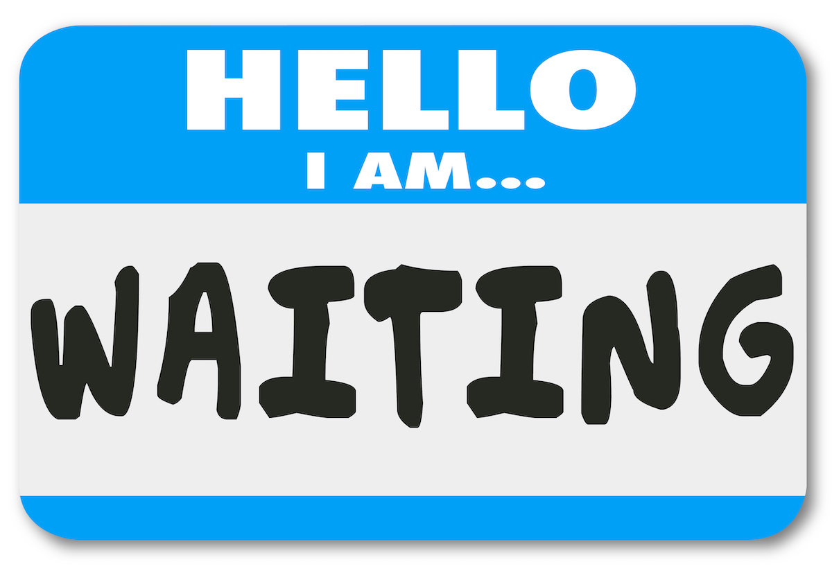 Hello I Am Waiting Name Tag