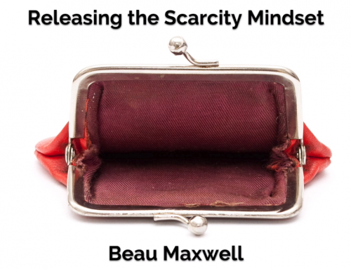 Releasing the Scarcity Mindset