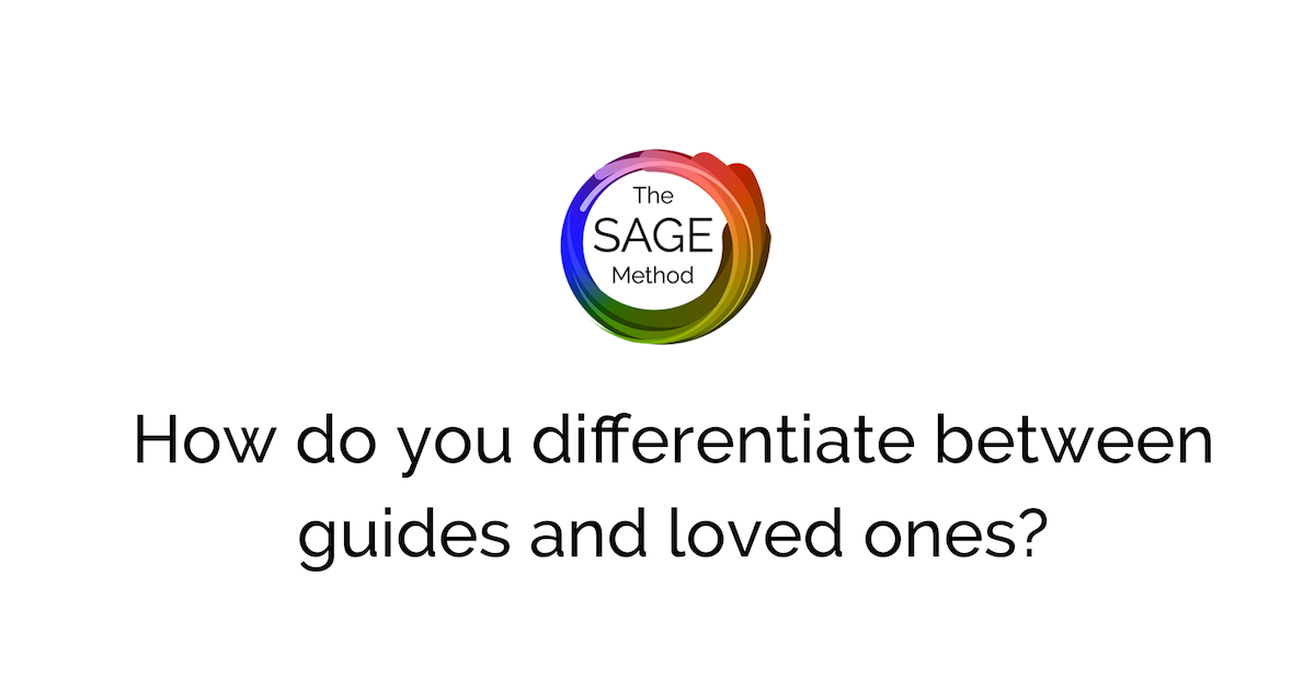 how to differentiate between guides and loved ones