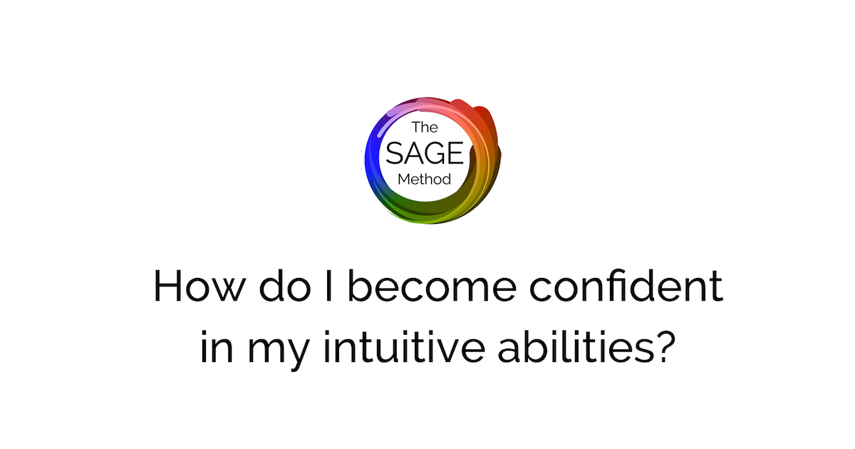 How do I become confident in my intuitive abilities