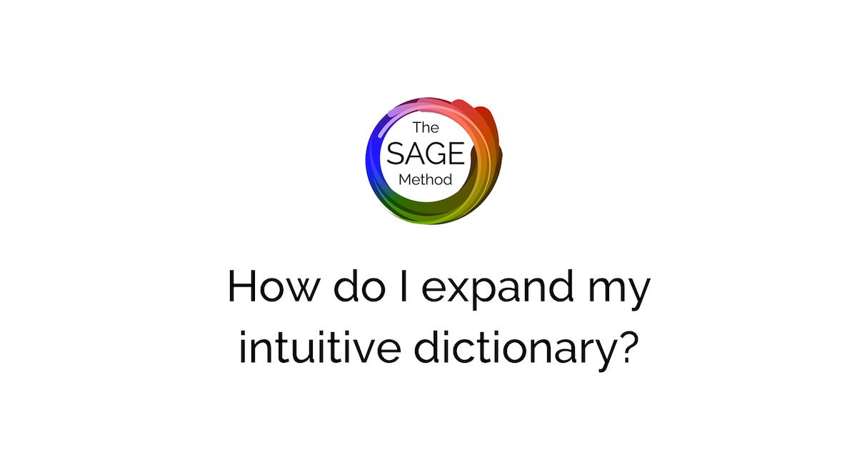 How do I expand my intuitive dictionary