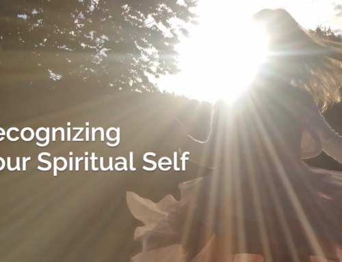 Recognizing Your Spiritual Self