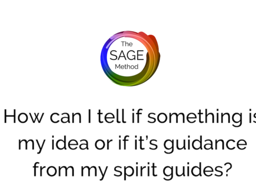 How can I tell if something is my idea or guidance from my spirit guides?