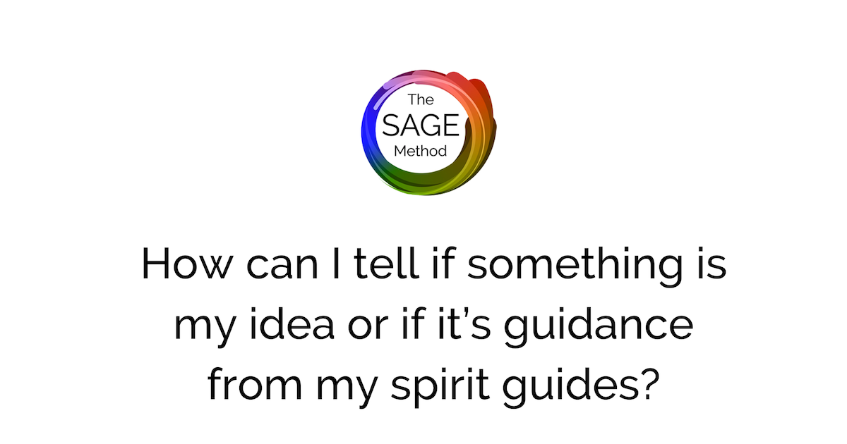 My idea or my spirit guides