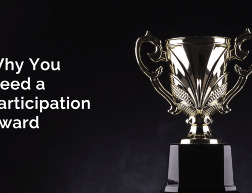 Why You Need a Participation Award