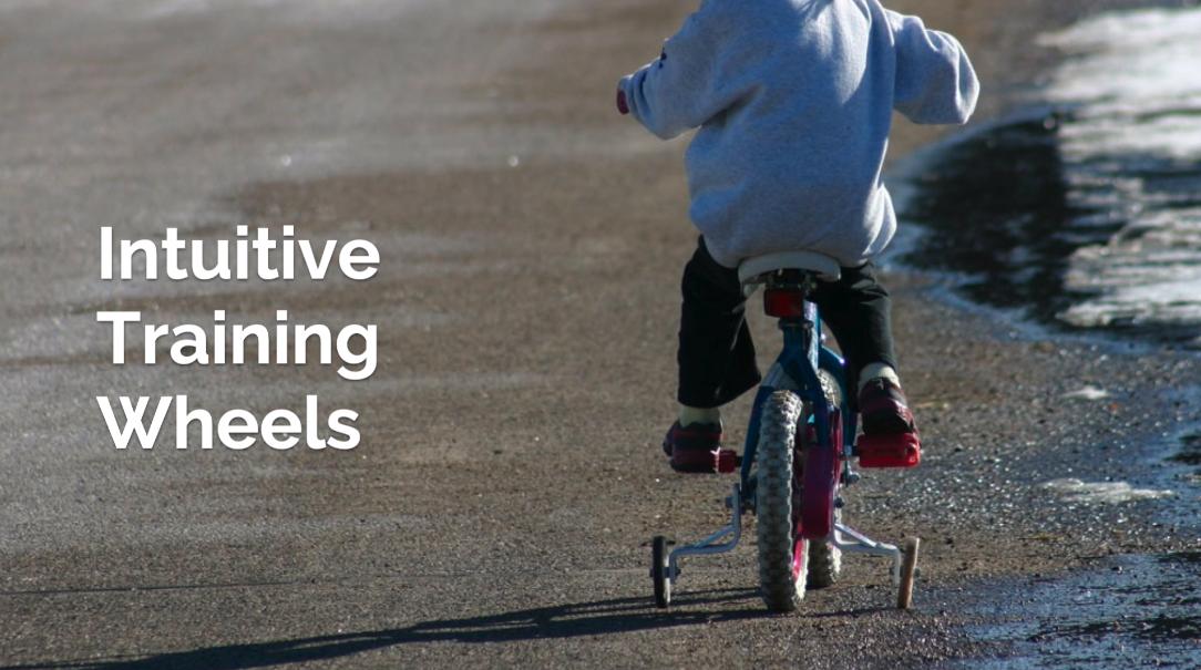 Intuitive Training Wheels