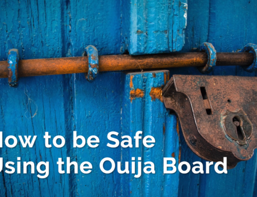 How to Be Safe When Using a Ouija Board
