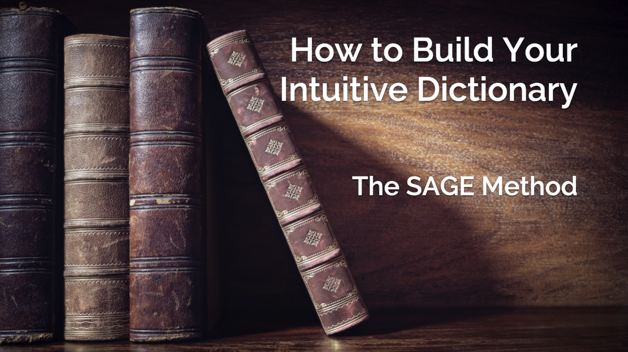 How to Build Your Intuitive Dictionary